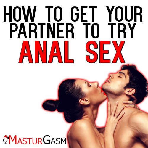 How to try anal sex