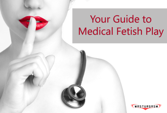 medical-fetish-guide-masturgasm