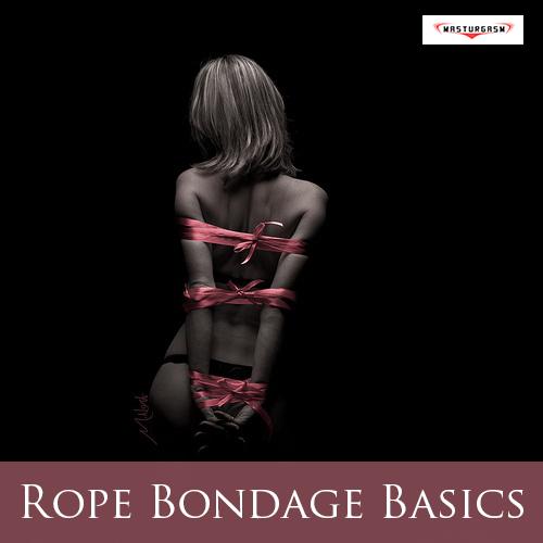 rope_bondage_basics_masturgasm_blog