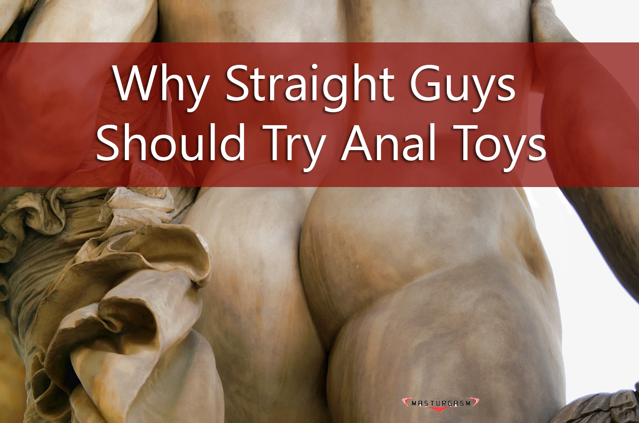 Why do straight males want anal sex with a female